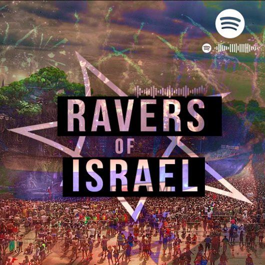 RAVERS OF ISRAEL
